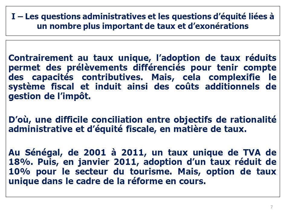 I – Les questions administratives et les questions déquité liées à un nombre plus important de taux et dexonérations Contrairement au taux unique, lad