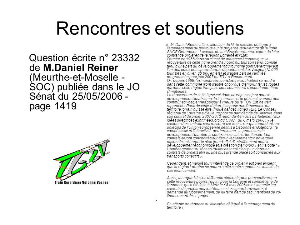 Rencontres et soutiens Question écrite n° 23332 de M.Daniel Reiner (Meurthe-et-Moselle - SOC) publiée dans le JO Sénat du 25/05/2006 - page 1419 « M.