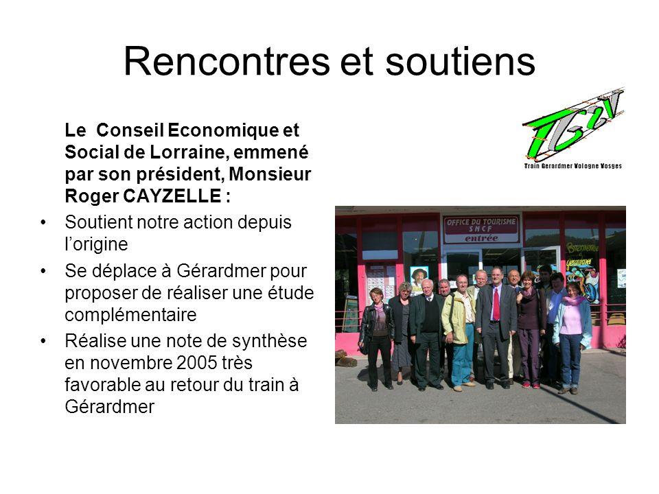 Rencontres et soutiens Le Conseil Economique et Social de Lorraine, emmené par son président, Monsieur Roger CAYZELLE : Soutient notre action depuis l
