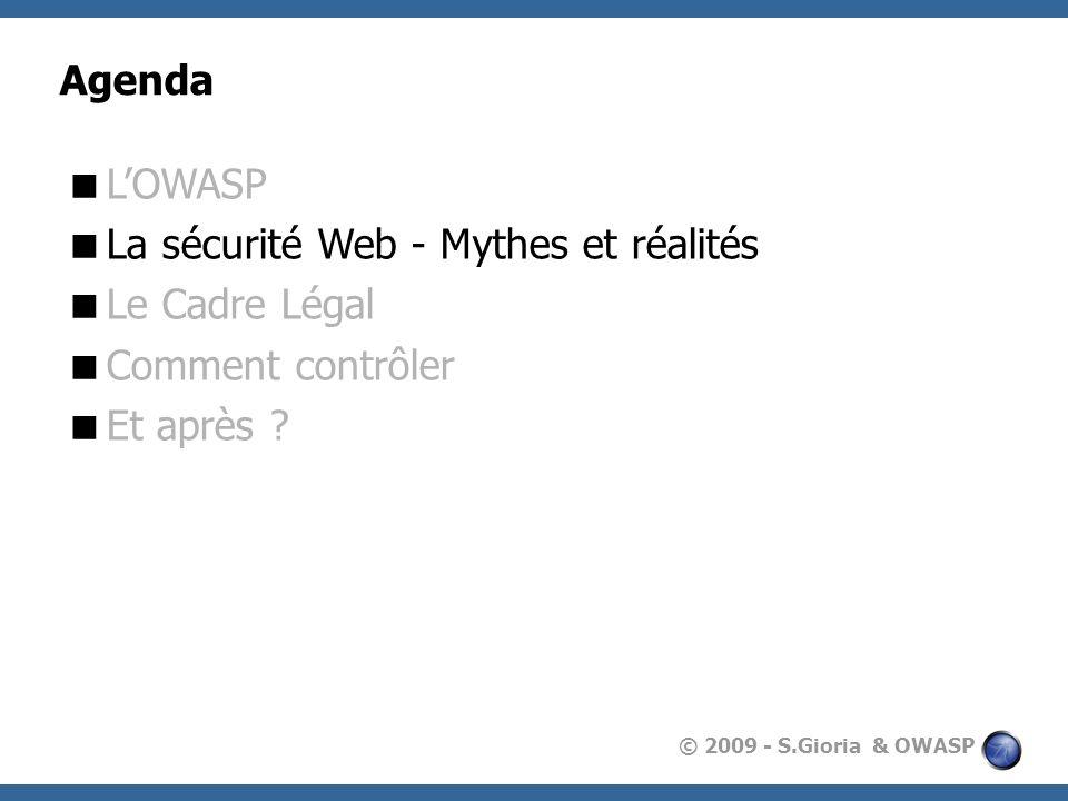 © 2009 - S.Gioria & OWASP Les failles dinjection 6.5.1 : Cross Site Scripting XSS permet à des attaquants d exécuter du script dans le navigateur de la victime afin de détourner des sessions utilisateur, défigurer des sites web, potentiellement introduire des vers, etc 6.5.2 : Failles dinjections L injection se produit quand des données écrites par l utilisateur sont envoyées à un interpréteur en tant qu élément faisant partie d une commande ou d une requête.