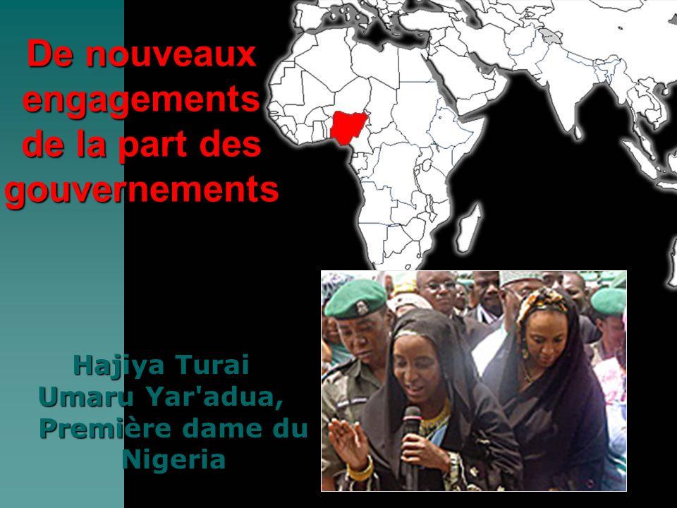 Hajiya Turai Umaru Yar adua, Première dame du Nigeria De nouveaux engagements de la part des gouvernements