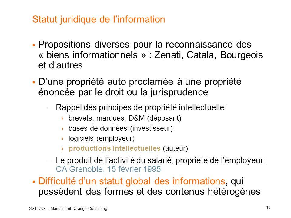 Statut juridique de linformation Propositions diverses pour la reconnaissance des « biens informationnels » : Zenati, Catala, Bourgeois et dautres Dun