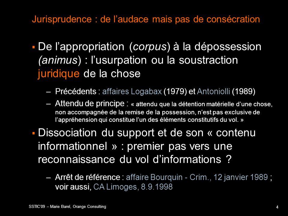 Jurisprudence : de laudace mais pas de consécration De lappropriation (corpus) à la dépossession (animus) : lusurpation ou la soustraction juridique d