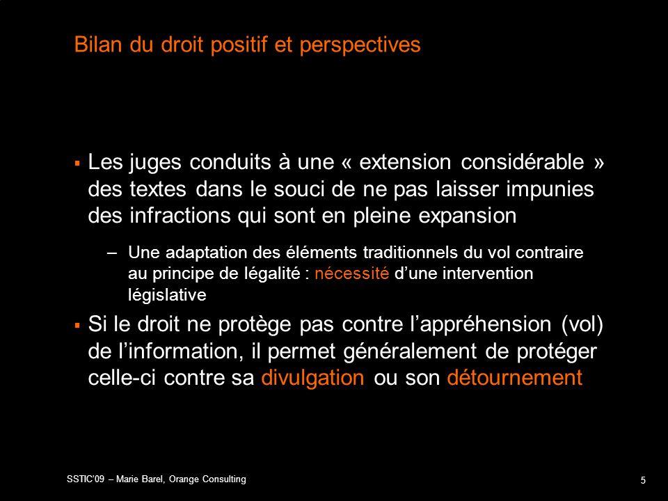 Bilan du droit positif et perspectives Les juges conduits à une « extension considérable » des textes dans le souci de ne pas laisser impunies des inf