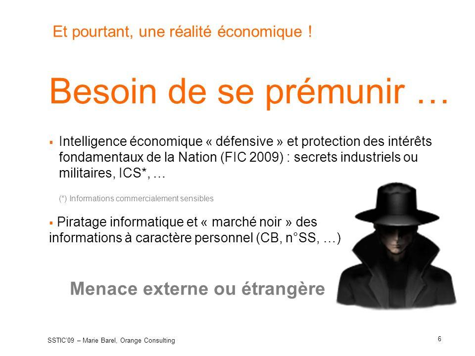 Et pourtant, une réalité économique ! Besoin de se prémunir … Intelligence économique « défensive » et protection des intérêts fondamentaux de la Nati