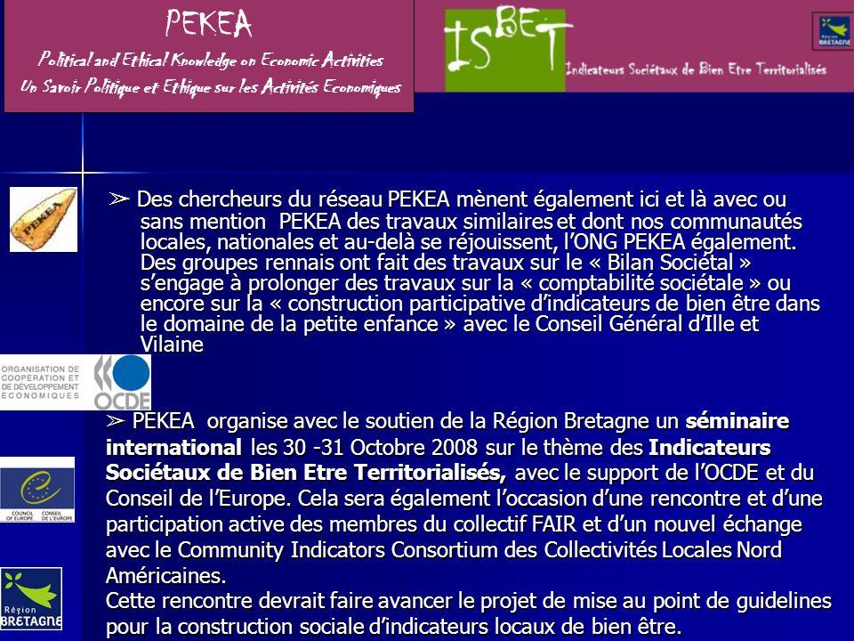 Des chercheurs du réseau PEKEA mènent également ici et là avec ou sans mention PEKEA des travaux similaires et dont nos communautés locales, nationales et au-delà se réjouissent, lONG PEKEA également.