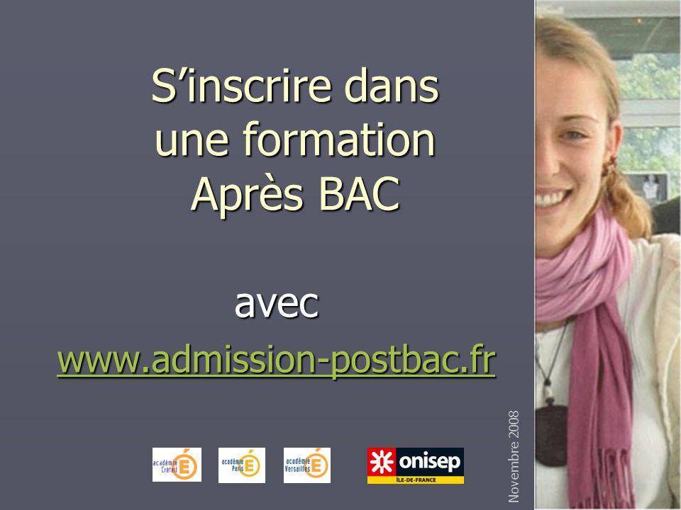 Sinscrire dans une formation Après BAC avec www.admission-postbac.fr Novembre 2008