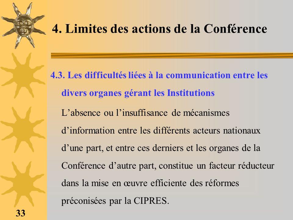 33 4. Limites des actions de la Conférence 4.3. Les difficultés liées à la communication entre les divers organes gérant les Institutions Labsence ou
