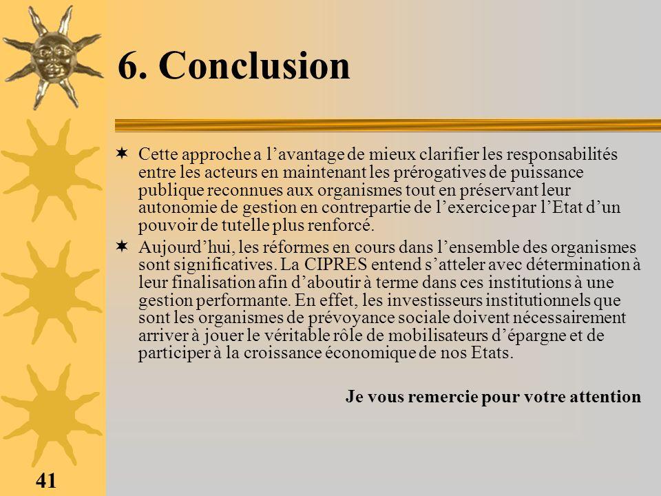 41 6. Conclusion Cette approche a lavantage de mieux clarifier les responsabilités entre les acteurs en maintenant les prérogatives de puissance publi
