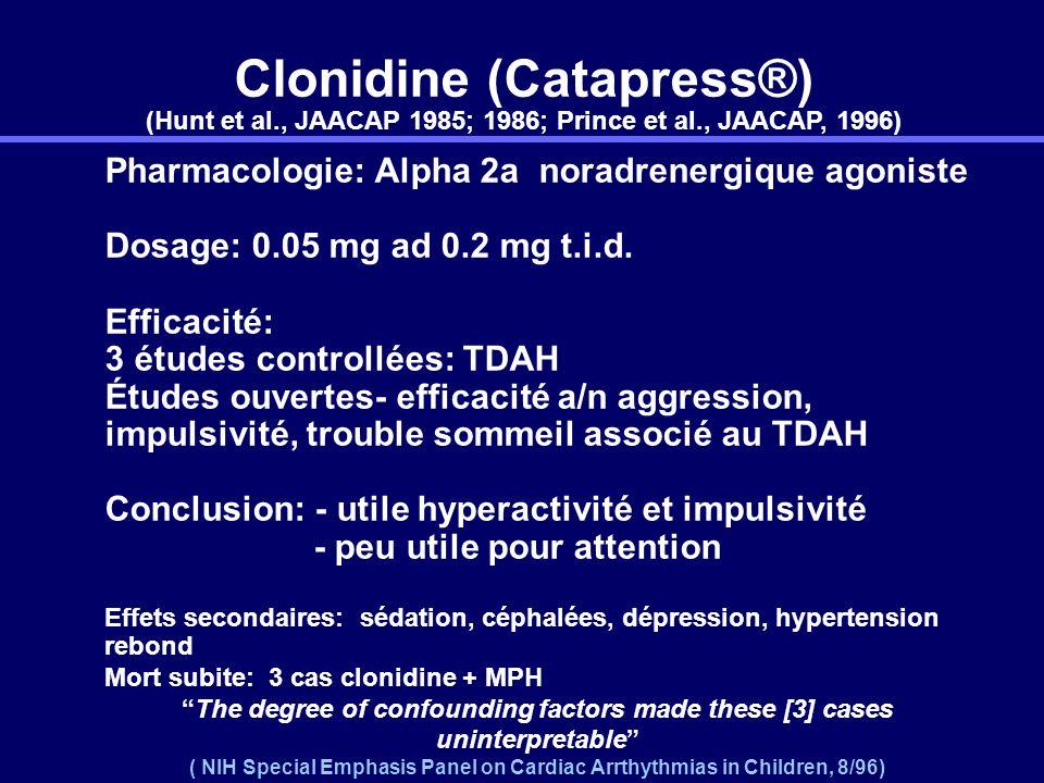 Médicaments non-stimulants Indication approuvée Atomoxétine (Strattera) - bloque le recaptage de la noradrénaline (recaptage de la dopamine dans le co