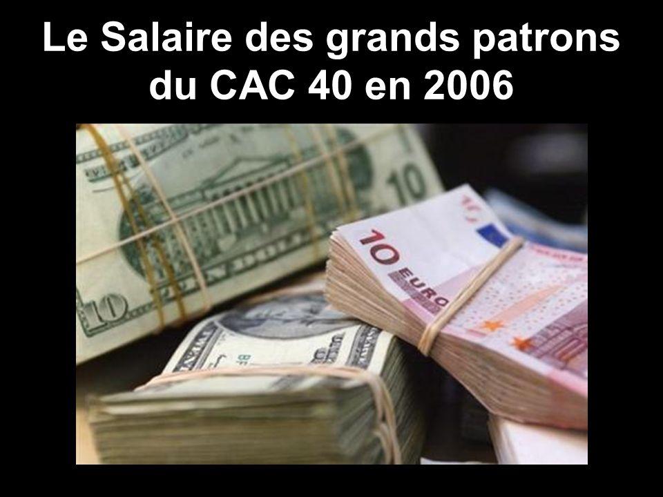 Le Salaire des grands patrons du CAC 40 en 2006
