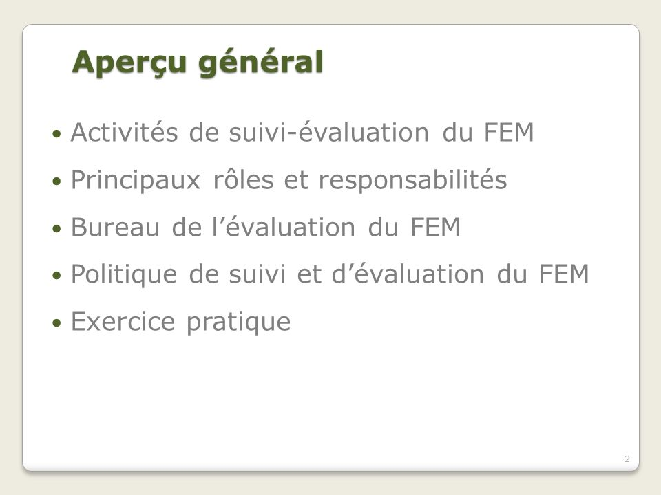 Participation du PTF à lévaluation 3.