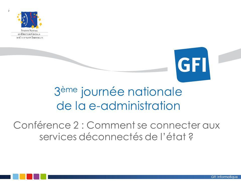 GFI Informatique Conférence 2 : Comment se connecter aux services déconnectés de létat .