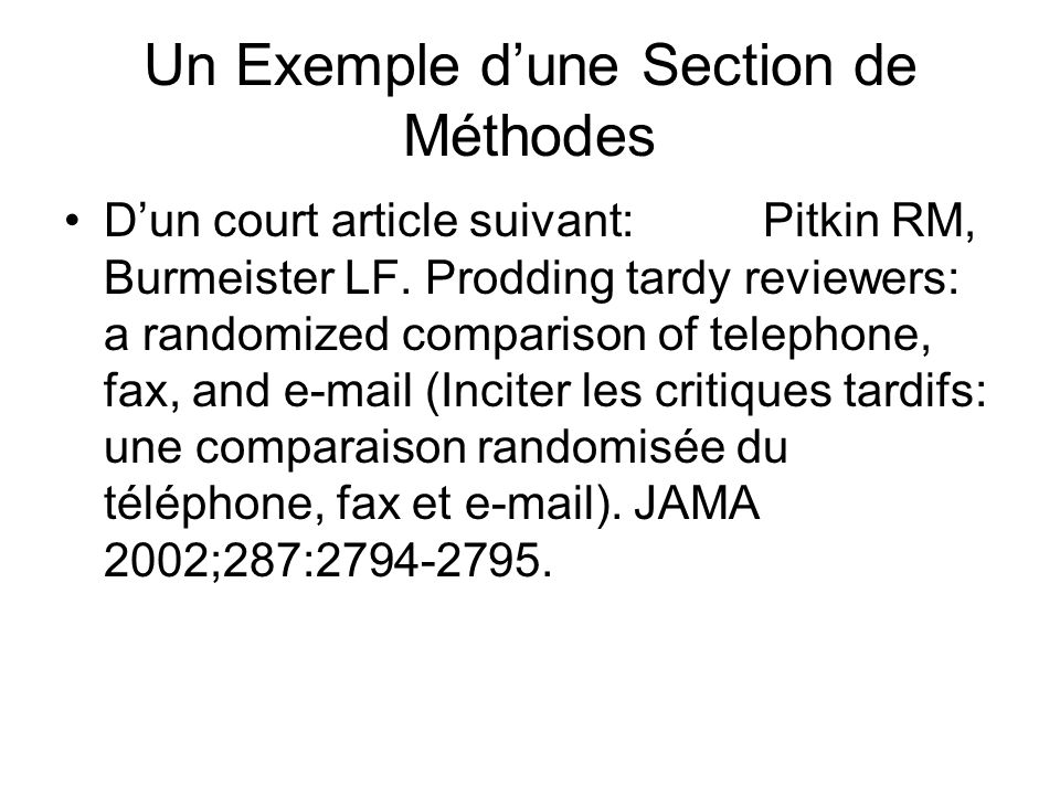 Un Exemple dune Section de Méthodes Dun court article suivant: Pitkin RM, Burmeister LF.