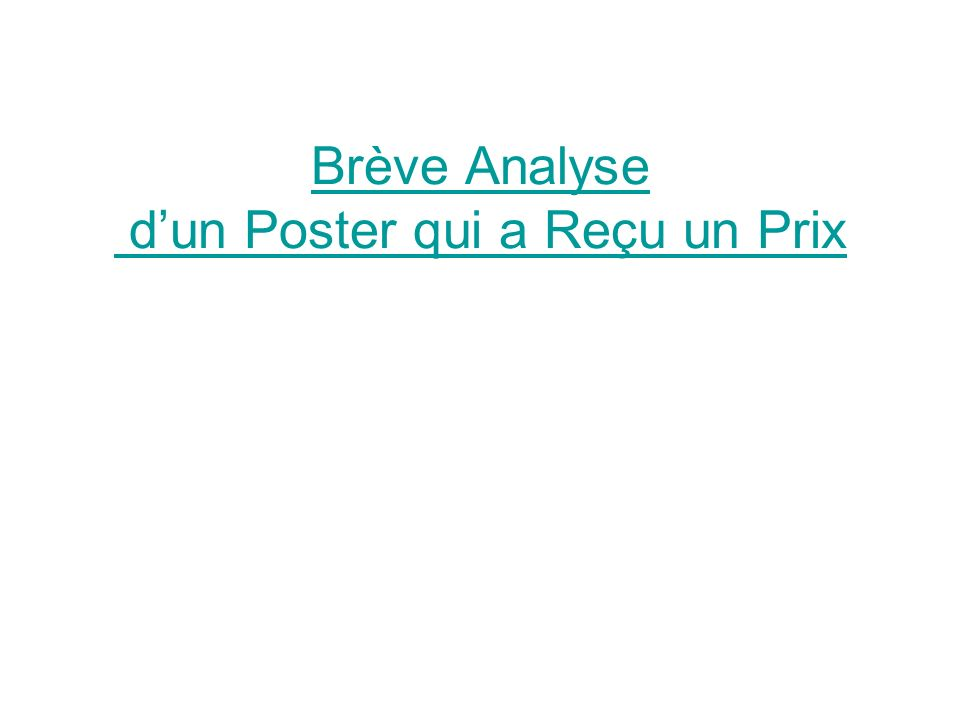 Brève Analyse dun Poster qui a Reçu un Prix