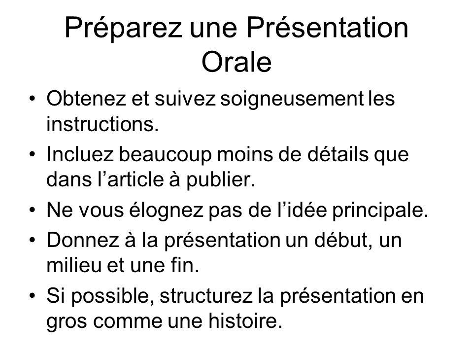 Préparez une Présentation Orale Obtenez et suivez soigneusement les instructions.