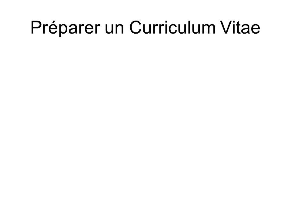 Préparer un Curriculum Vitae