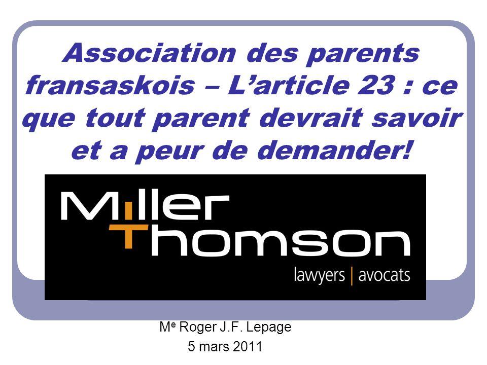 Association des parents fransaskois – Larticle 23 : ce que tout parent devrait savoir et a peur de demander.