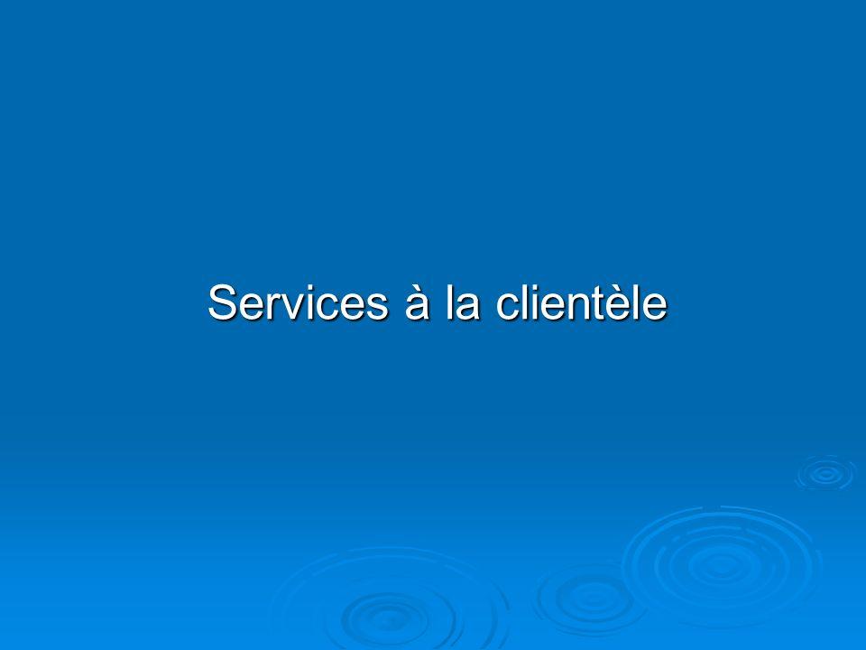 Services à la clientèle