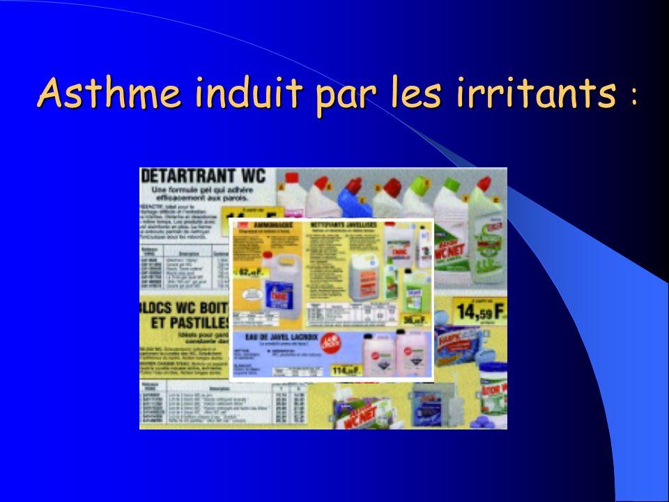 Asthme induit par les irritants :