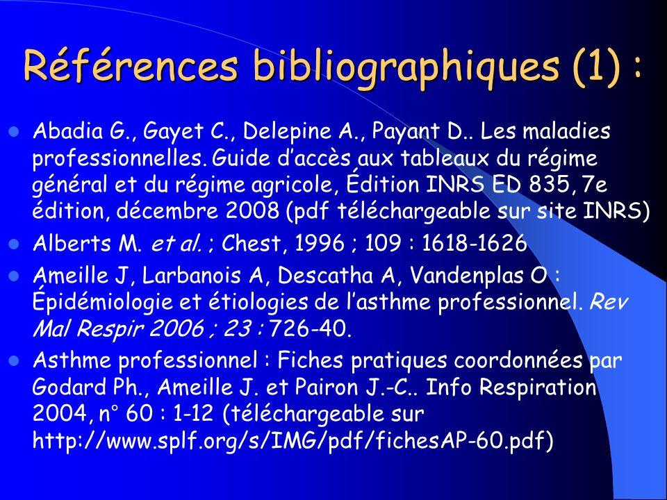 Références bibliographiques (1) : Abadia G., Gayet C., Delepine A., Payant D.. Les maladies professionnelles. Guide daccès aux tableaux du régime géné