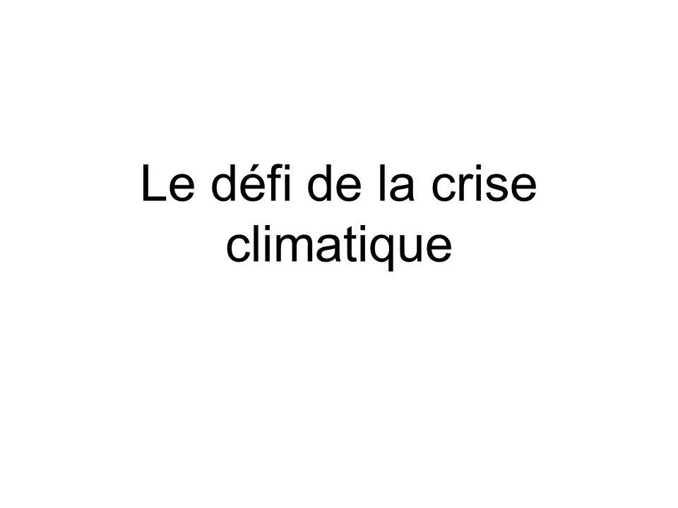 Le défi de la crise climatique