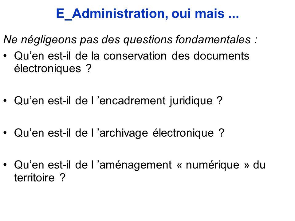 E_Administration, oui mais...
