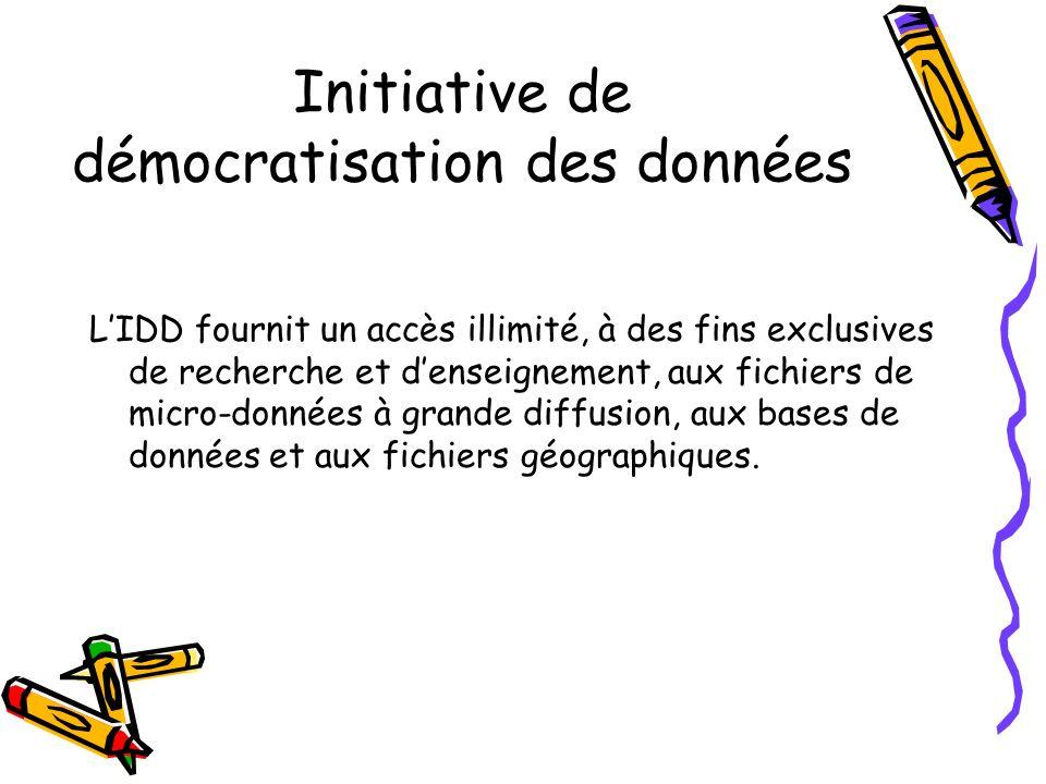 Initiative de démocratisation des données Il appert aussi de plus en plus que l Initiative contribue de manière importante à l enseignement et à la recherche au Canada.