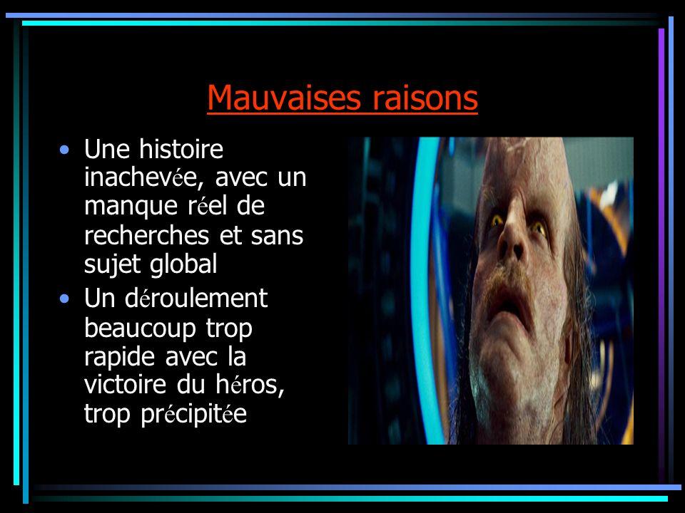 Bonnes raisons Le suspens r è gne dans le film.