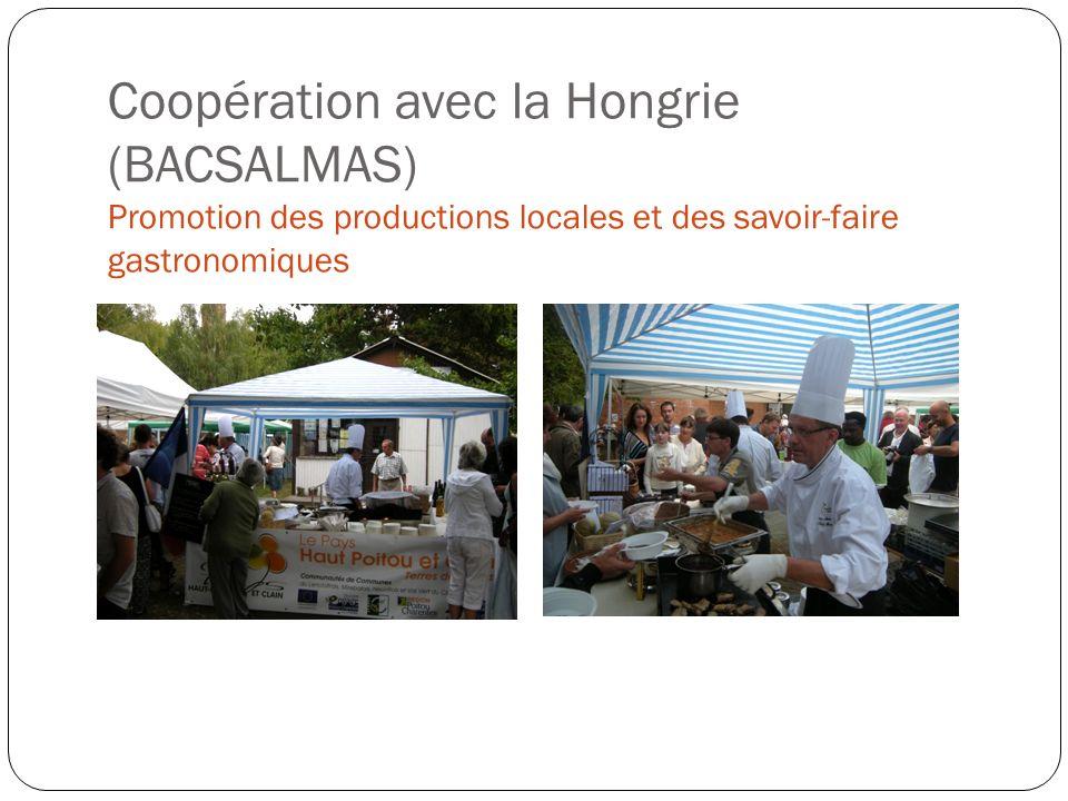 Coopération avec la Hongrie (BACSALMAS) Promotion des productions locales et des savoir-faire gastronomiques
