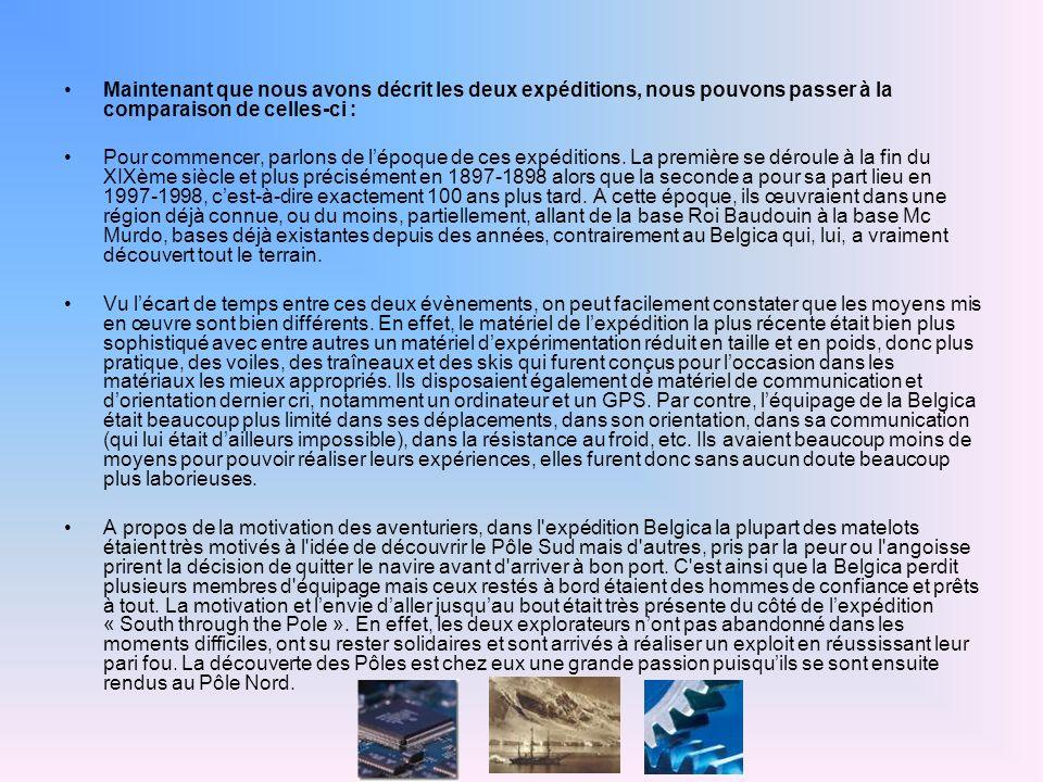 Maintenant que nous avons décrit les deux expéditions, nous pouvons passer à la comparaison de celles-ci : Pour commencer, parlons de lépoque de ces expéditions.