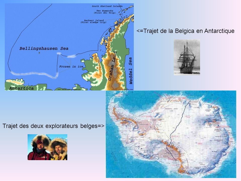 <=Trajet de la Belgica en Antarctique Trajet des deux explorateurs belges=>