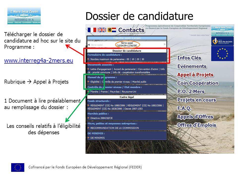 Dossier de candidature Cofinancé par le Fonds Européen de Développement Régional (FEDER) Télécharger le dossier de candidature ad hoc sur le site du P