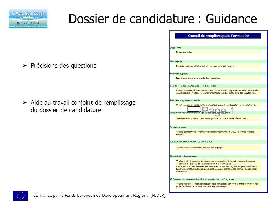 Dossier de candidature : Guidance Cofinancé par le Fonds Européen de Développement Régional (FEDER) Précisions des questions Aide au travail conjoint