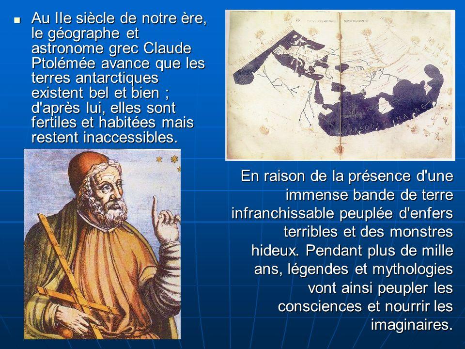 Mais au Moyen-Âge, les savants abandonnent les réflexions sur ce continent, trouvant étrange que Dieu ait oublié une partie de sa Création sur ces terres si reculées.