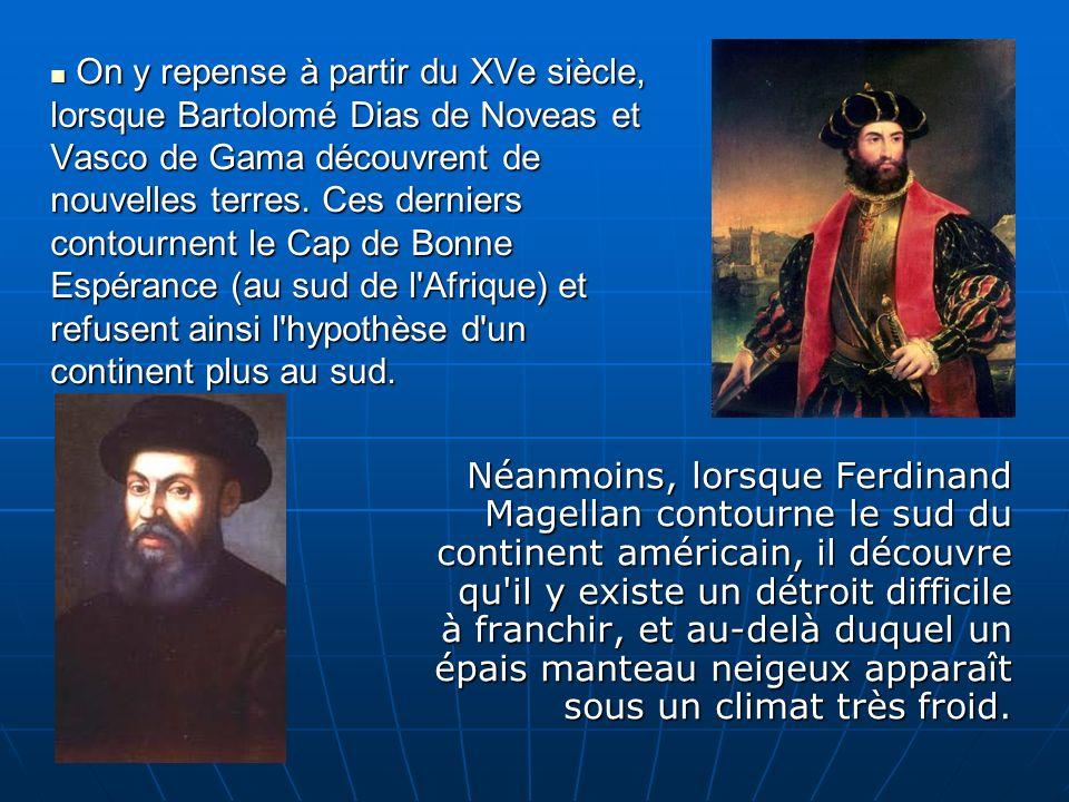 Dès 1578, Francis Drake, est entraîné par la tempête au sud de lAmérique.