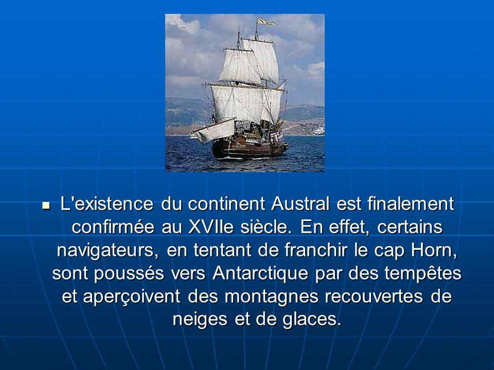 Le 13 juillet 1772, James Cook partit pour une nouvelle expédition,Cook avait lintention de chercher le continent beaucoup plus «bas» quaucun navigateur auparavant: le continent austral.