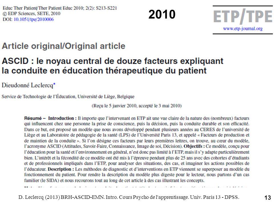 2010 D. Leclercq (2013) BRH-ASCID-EMN. Intro. Cours Psycho de l'apprentissage. Univ. Paris 13 - DPSS. 13