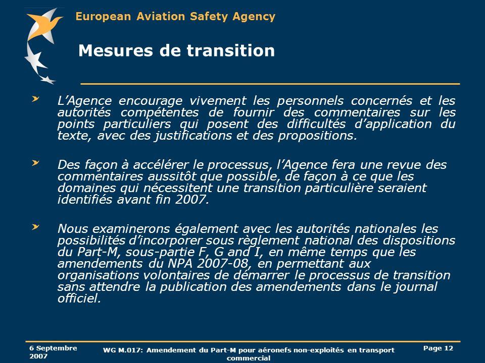 European Aviation Safety Agency 6 Septembre 2007 WG M.017: Amendement du Part-M pour aéronefs non-exploités en transport commercial Page 12 Mesures de