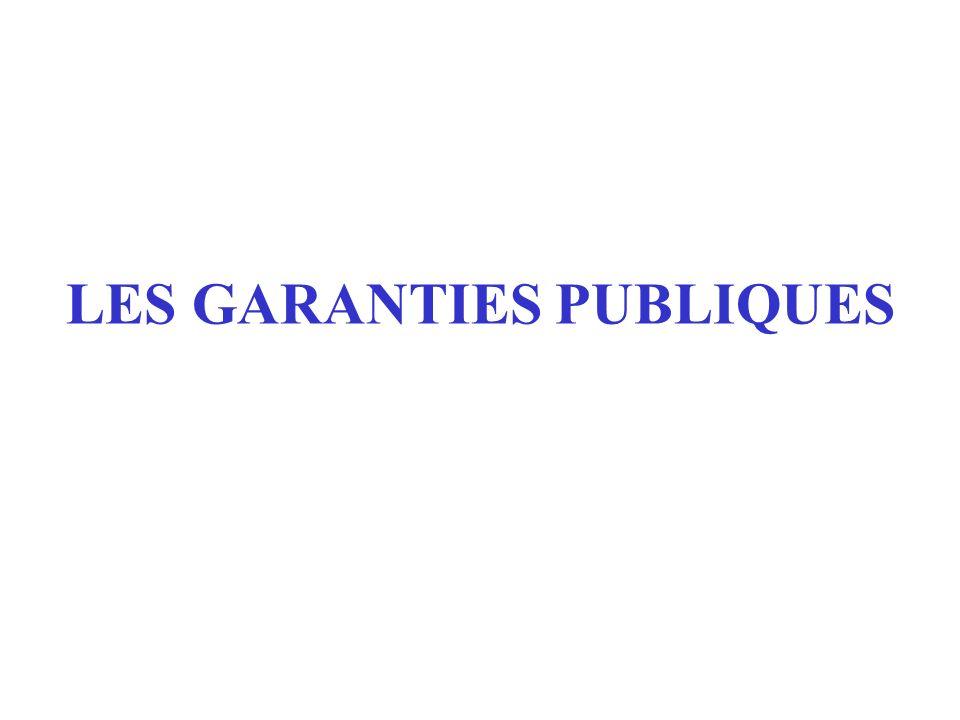 LES GARANTIES PUBLIQUES