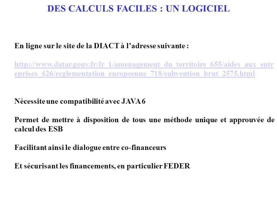 DES CALCULS FACILES : UN LOGICIEL En ligne sur le site de la DIACT à ladresse suivante : http://www.datar.gouv.fr/fr_1/amenagement_du_territoire_655/a