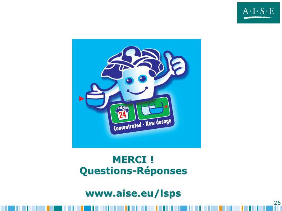 26 MERCI ! Questions-Réponseswww.aise.eu/lsps