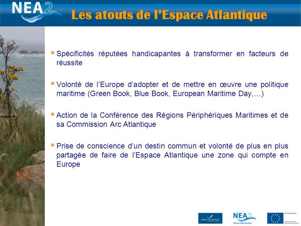 8 Spécificités réputées handicapantes à transformer en facteurs de réussite Volonté de lEurope dadopter et de mettre en œuvre une politique maritime (