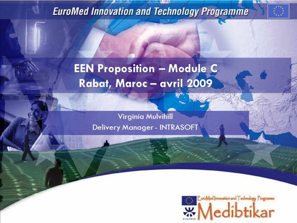 M Proposition EEN Maroc – Services Module C Objective – court terme La Préparation avec lANPME de la Participation du Maroc dans le Réseau EEN