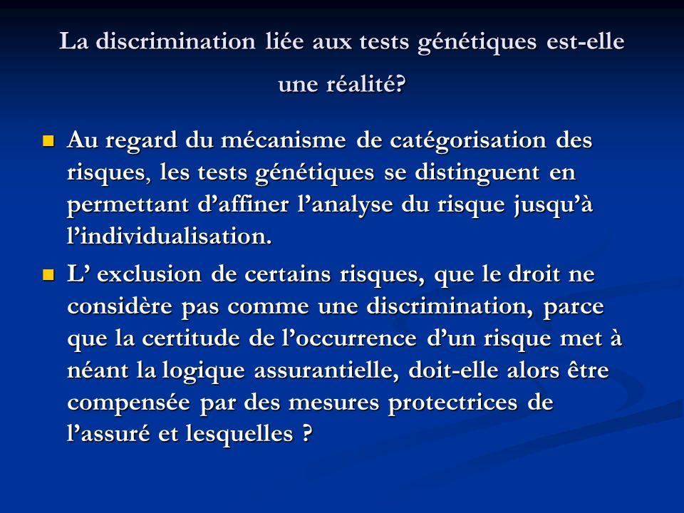 La discrimination liée aux tests génétiques est-elle une réalité? Au regard du mécanisme de catégorisation des risques, les tests génétiques se distin