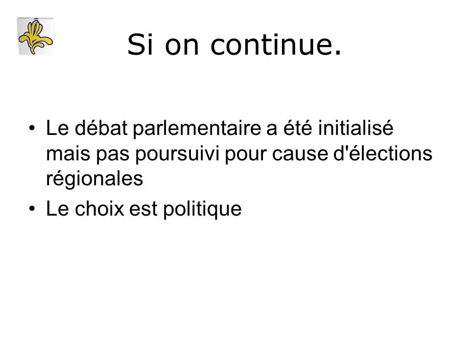 Si on continue.