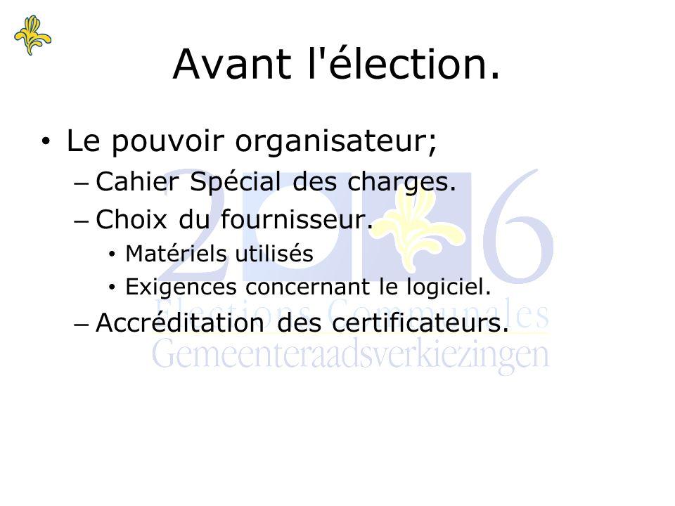 Le pouvoir organisateur; – Cahier Spécial des charges.
