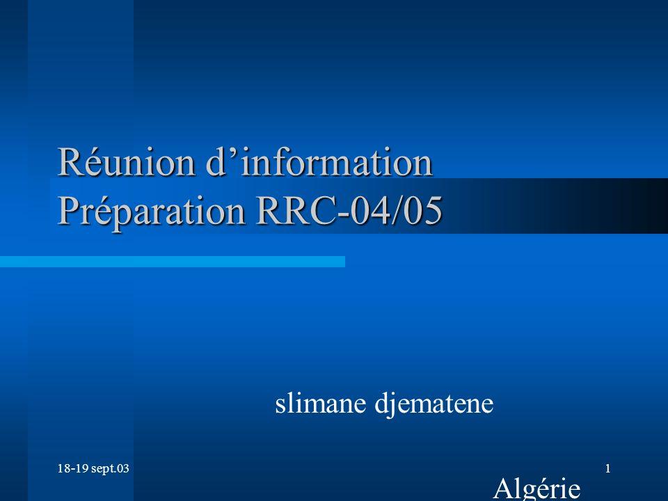 18-19 sept.031 Réunion dinformation Préparation RRC-04/05 slimane djematene Algérie