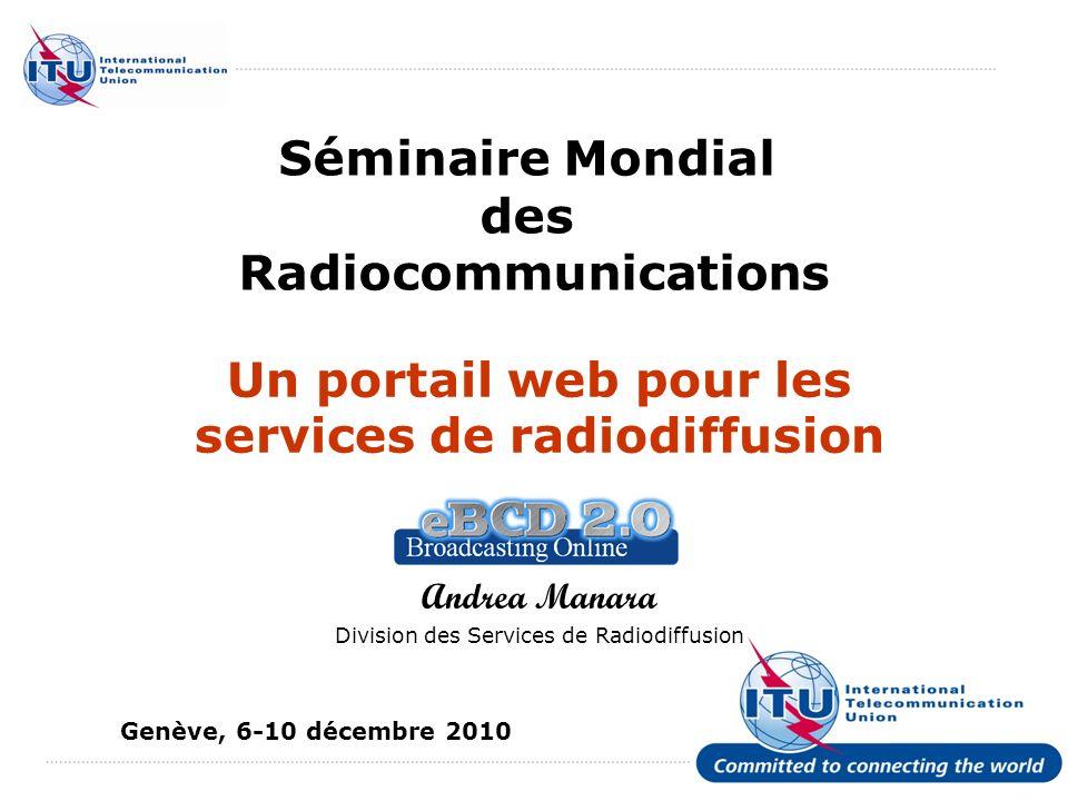 BR World Radiocommunication Seminar 2010 12 eTools: traitement du soumission
