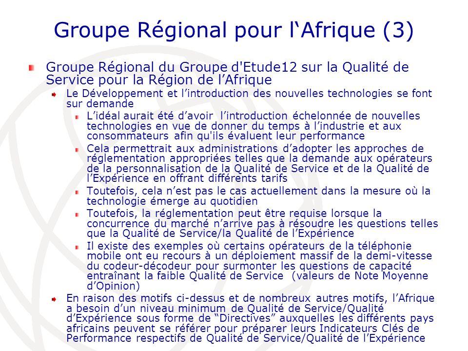 Groupe Régional pour lAfrique (3) Groupe Régional du Groupe d'Etude12 sur la Qualité de Service pour la Région de lAfrique Le Développement et lintrod